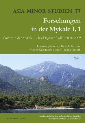 Forschungen in der Mykale I,1 von Kalaitzoglou,  Georg, Lohmann,  Hans, Lüdorf,  Gundula