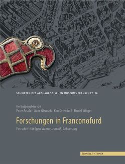 Forschungen in Franconofurd von Archäologisches Museum Frankfurt,  Archäologisches Museum Frankfurt
