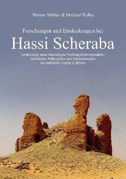 Forschungen und Entdeckungen bei Hassi Scheraba von Nöther,  Werner, Rolke,  Michael