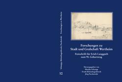 Forschungen zu Stadt und Grafschaft Wertheim von Kleinehagenbrock,  Frank, Paczkowski,  Jörg, Schaupp,  Monika