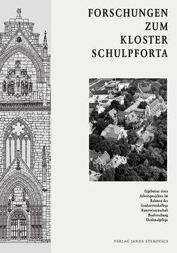 Forschungen zum Kloster Schulpforta von Cramer,  Johannes, Dellermann,  Rudolf, Hartleitner,  Christiane, Hubel,  Achim