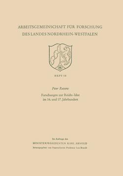 Forschungen zur Reichs-Idee im 16. und 17. Jahrhundert von Rassow,  Peter