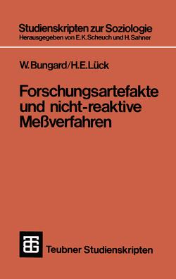 Forschungsartefakte und nicht-reaktive Meßverfahren von Bungard,  Walter, Lück,  H. E.