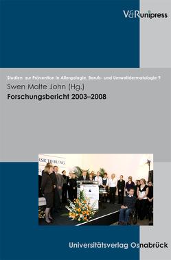 Forschungsbericht 2003–2008 von John,  Swen Malte