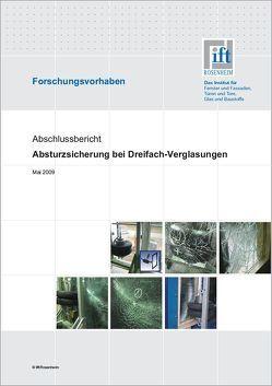 Forschungsbericht: Absturzsicherung bei Dreifach-Verglasungen von ift Rosenheim GmbH