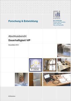 """Forschungsbericht """"Dauerhaftigkeit VIP"""" von ift Rosenheim GmbH"""