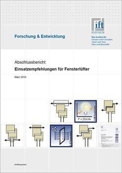 Forschungsbericht: Einsatzempfehlungen für Fensterlüfter von ift Rosenheim GmbH
