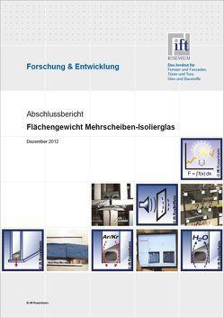 """Forschungsbericht """"Enegieeffizientes Mehrscheiben-Isolierglas"""" von ift Rosenheim GmbH"""