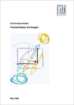 Forschungsbericht: Fenstereinbau mit Zargen von ift Rosenheim GmbH