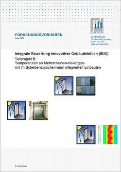 Forschungsbericht: Integrale Bewertung innovativer Gebäudehüllen (IBIG), Teilbericht B von ift Rosenheim GmbH