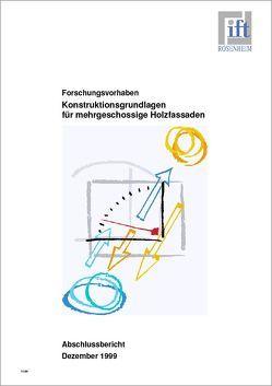 Forschungsbericht: Konstruktionsgrundlagen für mehrgeschossige Holzfassaden von ift Rosenheim GmbH