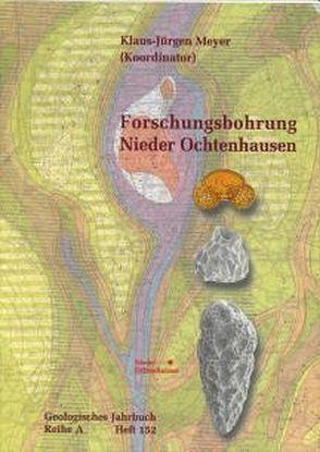 Forschungsbohrung Nieder Ochtenhausen von Meyer,  Klaus J