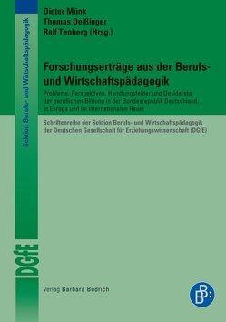 Forschungserträge aus der Berufs- und Wirtschaftspädagogik von Deissinger,  Thomas, Münk,  Dieter, Tenberg,  Ralf