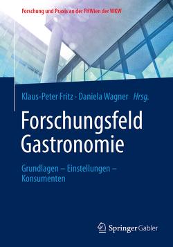 Forschungsfeld Gastronomie von Fritz,  Klaus-Peter, Wagner,  Daniela