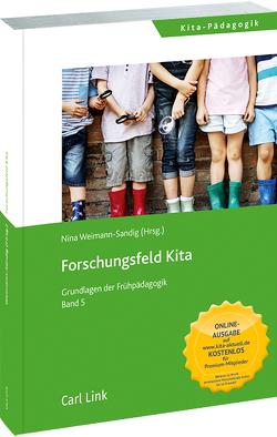 Forschungsfeld Kita von Weimann-Sandig,  Nina