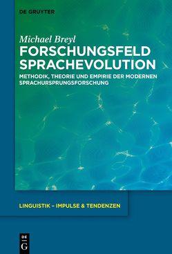 Forschungsfeld Sprachevolution von Breyl,  Michael