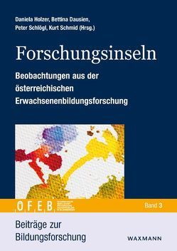 Forschungsinseln von Dausien,  Bettina, Holzer,  Daniela, Schlögl,  Peter, Schmid,  Kurt