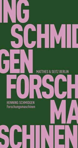 Forschungsmaschinen von Schmidgen,  Henning