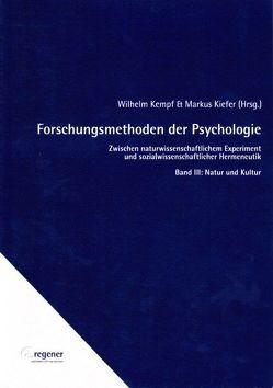 Forschungsmethoden der Psychologie von Kempf,  Wilhelm, Kiefer,  Markus