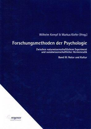 Forschungsmethoden der Psychologie / Forschungsmethoden der Psychologie von Kempf,  Wilhelm, Kiefer,  Markus