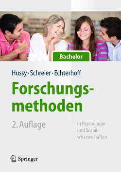 Forschungsmethoden in Psychologie und Sozialwissenschaften für Bachelor von Echterhoff,  Gerald, Hussy,  Walter, Schreier,  Margrit