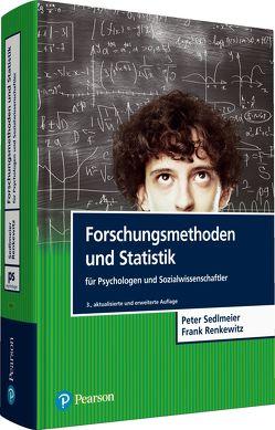 Forschungsmethoden und Statistik für Psychologen und Sozialwissenschaftler von Renkewitz,  Frank, Sedlmeier,  Peter