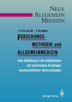 Forschungsmethodik und Allgemeinmedizin von Dreibholz,  K.-J., Eijk,  Jan T.M. van, Gubbels,  J.W., Mölders-Kober,  R.