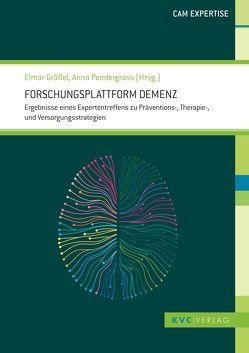 Forschungsplattform Demenz von Gräßel,  Elmar, Pendergrass,  Anna
