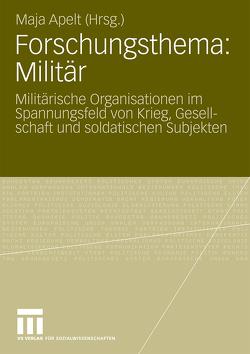 Forschungsthema: Militär von Apelt,  Maja