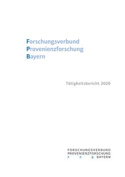 Forschungsverbund Provenienzforschung Bayern von Gramlich,  Johannes, Schuster,  Antonella
