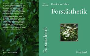 Forstästhetik von Salisch,  von,  Heinrich