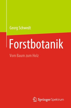 Forstbotanik von Schwedt,  Georg