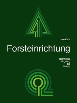 Forsteinrichtung von Gerold,  Denie, Kurth,  Horst, Rolf,  Ulbricht