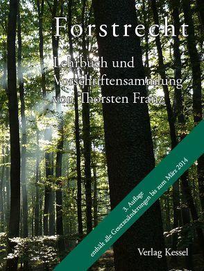 Forstrecht 3. Auflage 2014 von Franz,  Thorsten