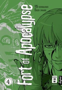 Fort of Apocalypse 04 von Höfler,  Burkhard, Inabe,  Kazu, Kuraishi,  Yuu