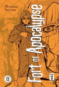 Fort of Apocalypse 08 von Höfler,  Burkhard, Inabe,  Kazu, Kuraishi,  Yuu