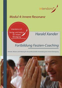 Fortbildung Faszien-Coaching Modul 4: Innere Resonanz von Xander,  Harald