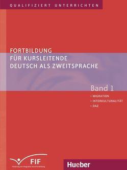 Fortbildung für Kursleitende Deutsch als Zweitsprache von Frank,  Winfried, Kaufmann,  Susan, Vanderheiden,  Elisabeth, Zehnder,  Erich
