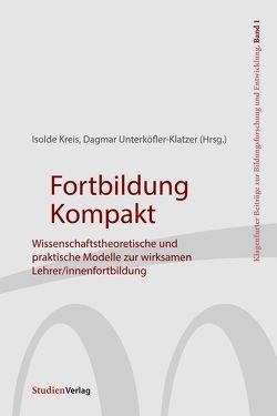 Fortbildung Kompakt von Kreis,  Isolde, Unterköfler-Klatzer,  Dagmar
