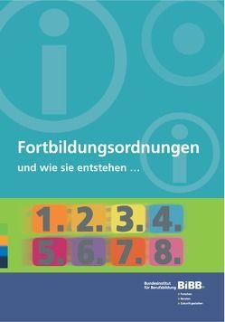 Fortbildungsordnungen und wie sie entstehen … von Bundesinstitut für Berufsbildung (BIBB)