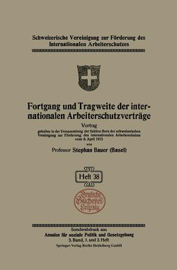 Fortgang und Tragweite der internationalen Arbeiterschutzverträge von Bauer,  Stephan