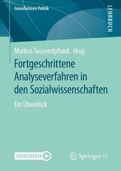 Fortgeschrittene Analyseverfahren in den Sozialwissenschaften von Tausendpfund,  Markus