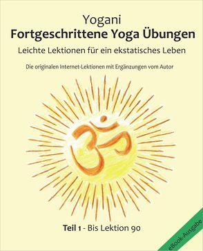 Fortgeschrittene Yoga Übungen – Teil 1 von Prokop,  Bernd, Yogani