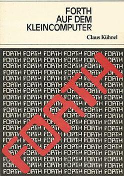 Forth auf dem Kleincomputer von Kühnel,  Claus