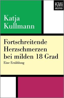 Fortschreitende Herzschmerzen bei milden 18 Grad von Kullmann,  Katja