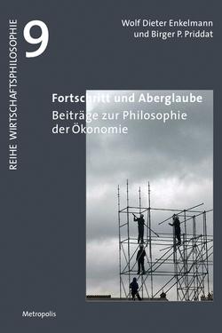 Fortschritt und Aberglaube von Enkelmann,  Wolf Dieter, Priddat,  Birger