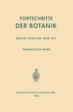 Fortschritte der Botanik von Bünning,  Erwin, Gäumann,  Ernst