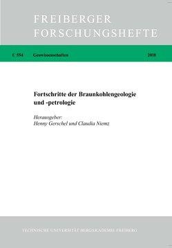 Fortschritte der Braunkohlengeologie und -petrologie von Gerschel,  Henny, Niemz,  Claudia