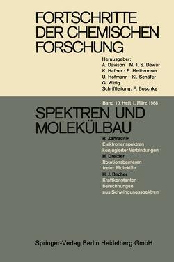Fortschritte der Chemischen Forschung von Boschke,  Dipl.-Chem. F., Davison,  Prof. Dr. A., Dewar,  Prof. Dr. M. J. S., Hafner,  Prof. Dr. K., Heilbronner,  Prof. Dr. E., Hofmann,  Prof. Dr. U., Schäfer,  Prof. Dr. Kl., Wittig,  Prof. Dr. G.
