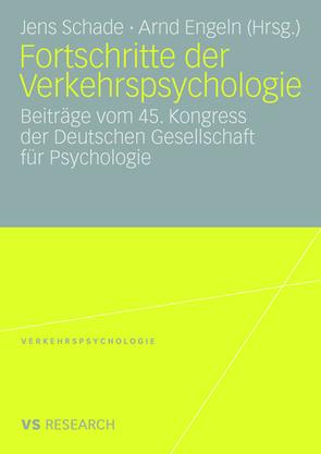 Fortschritte der Verkehrspsychologie von Engeln,  Arnd, Schade,  Jens